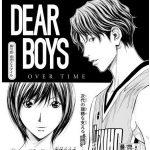 DEAR BOYS OVER TIME 第10話「信念とスタイル」感想まとめ(ネタバレあり)