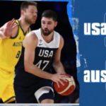 オーストラリア代表がアメリカ代表に98ー94で勝利!【バスケW杯2019親善試合】